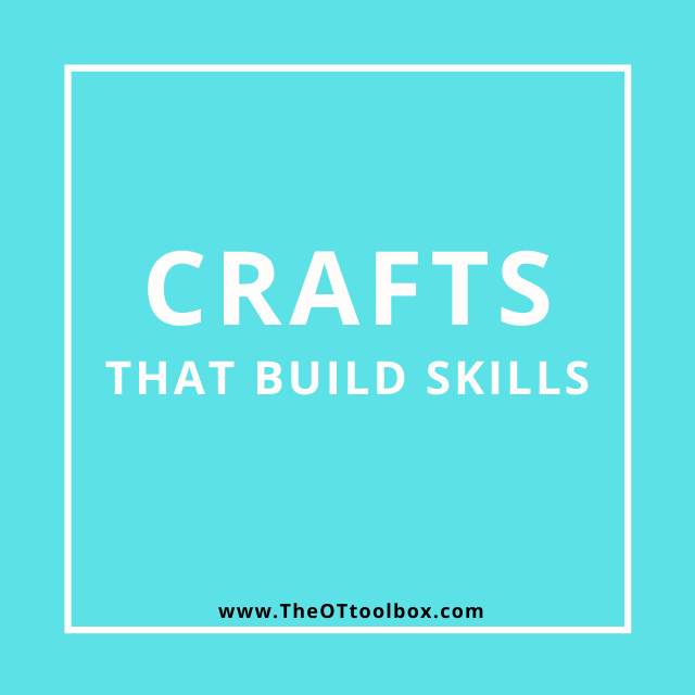 OTs can use crafts to build skills in helping kids develop motor skills.