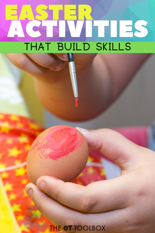 Easter activities, crafts, and games that build skills for occupational therapy sessions and goal areas.