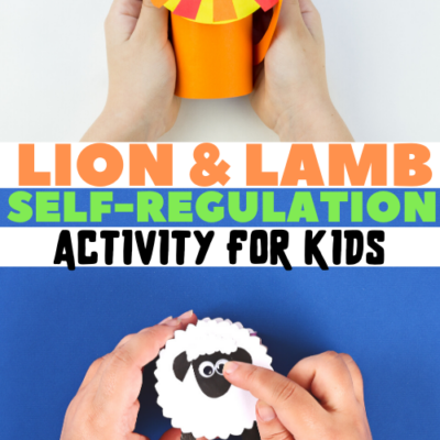 Lion and Lamb Self-Regulation Activity for Kids