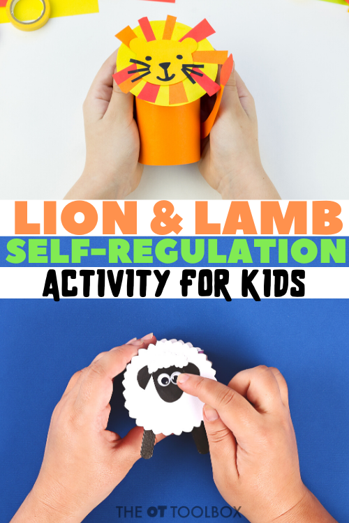This lion and lamb activity is a self-regulation activity that kids will love for understanding emotional regulation, self-control, and strategies to help them manage their emotions and behaviors. with a cute lion and lamb craft.
