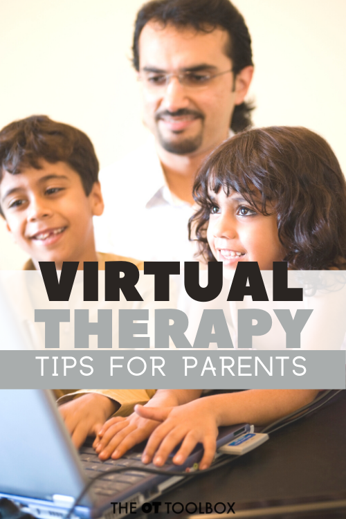 Virtual therapy tips for parents who have children in occupational therapy teletherapy services for the first time.