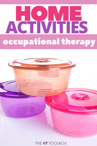 OT home program activities using items in the home like food containers