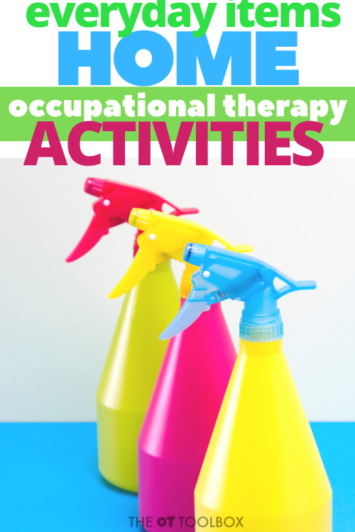 occupational therapy activities can use spray bottles and other items in the home