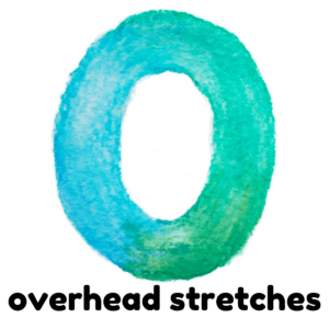 O is for overhead stretch gross motor activity part of an abc exercise for kids
