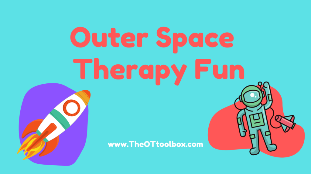 space activities for kids to use in OT activities