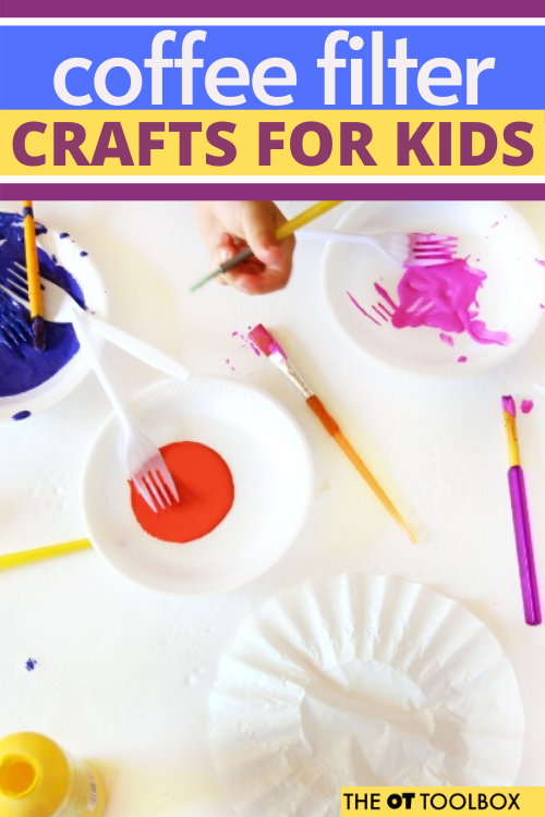 Coffee filter crafts for kids to use to work on skills in occupational therapy activities