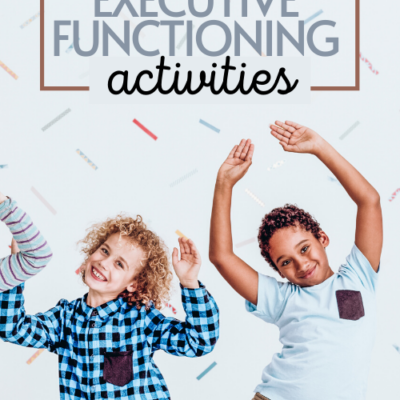 Engaging Executive Functioning Activities