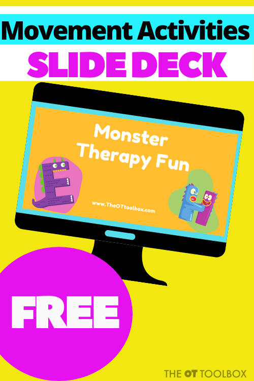 Movement activities for occupational therapy sessions with a free OT slide deck that incorporates fine motor, gross motor, coordination, visual motor skills, regulation and other movement in monster theme activities.