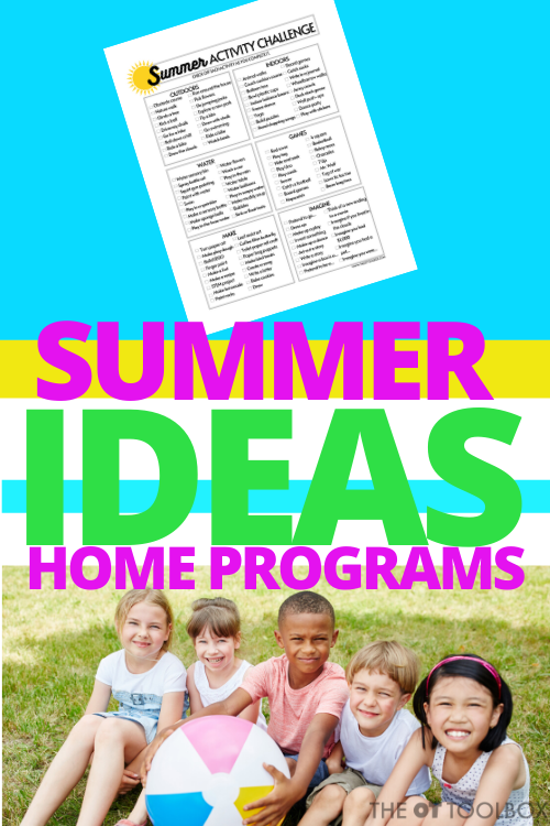 Summer activities for occupational therapy home programs