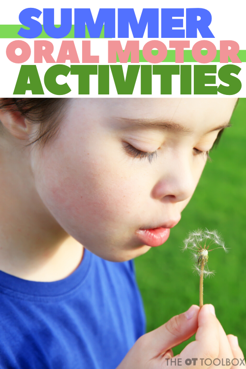Summer oral motor activities for kids to address oral sensory processing needs.