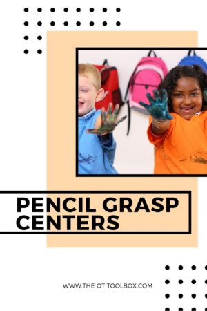 Centers activities to improve pencil grasp and handwriting