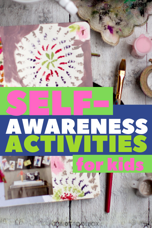 Self awareness activities for kids