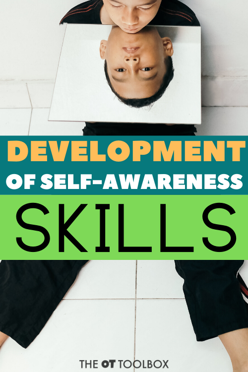 Understand how self awareness skills develop in kids