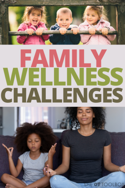 Wellness challenge for families with ideas for wellness activities