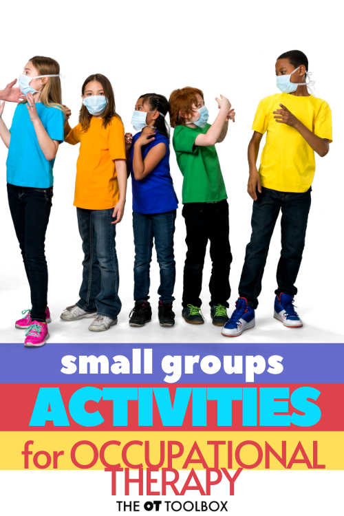 How to address social distancing in small groups in school occupational therapy this year.