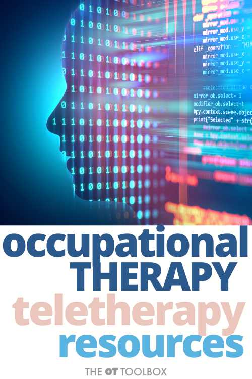 Teletherapy for occupational therapy sessions including telehealth resources