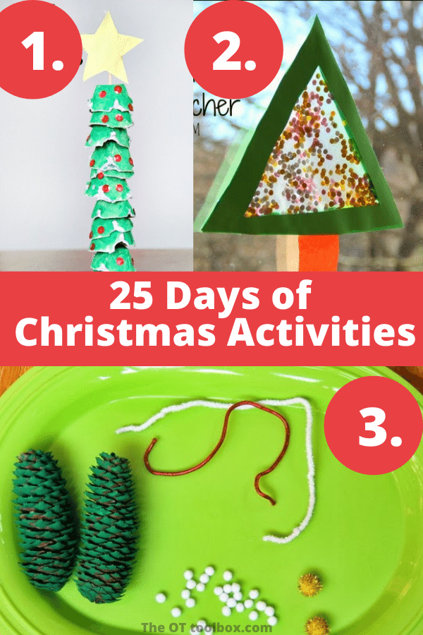 25 days of Christmas ideas for kids that help with fine motor skills.