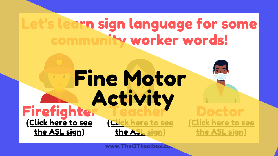 Community helper theme slide deck with a fine motor activity using sign language.