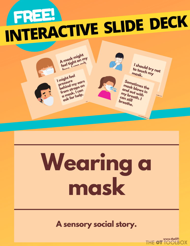 Get this free mask social story to help kids with sensory needs tolerate and accommodate for mask wearing.