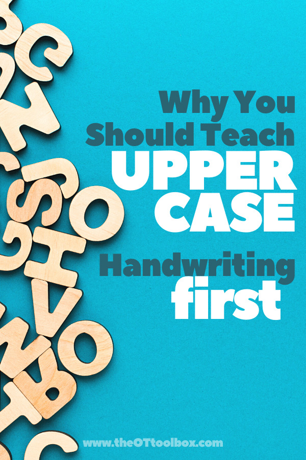 Order to learn letters matters in writing! Teach uppercase letters first in handwriting, and here's why.
