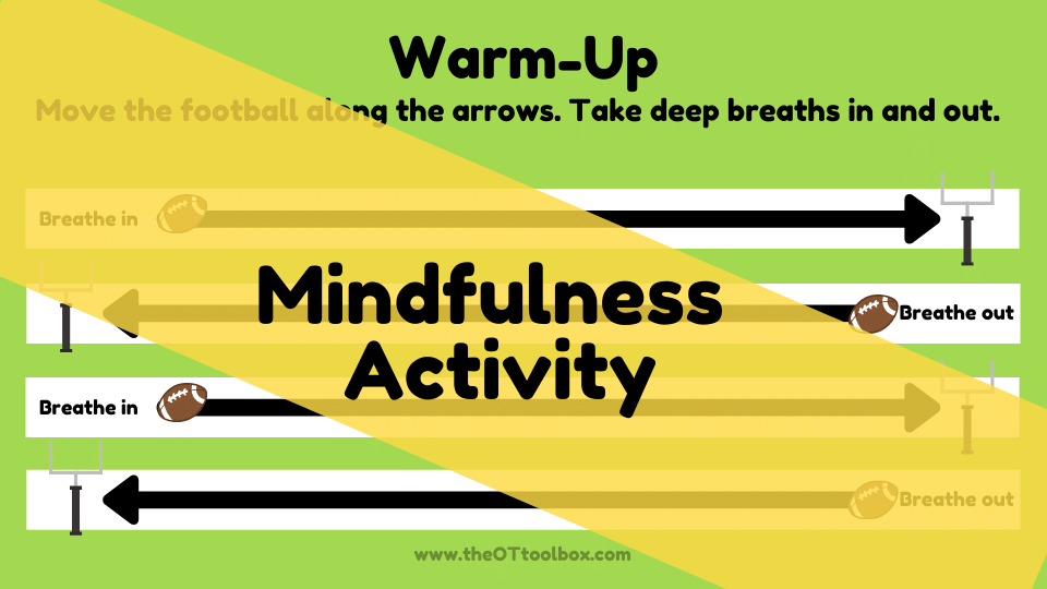Football theme activity for occupational therapy interventions to work on mindfulness with kids.