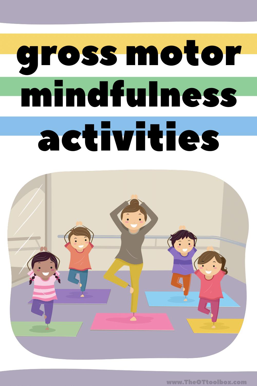 Gross motor mindfulness activities for children