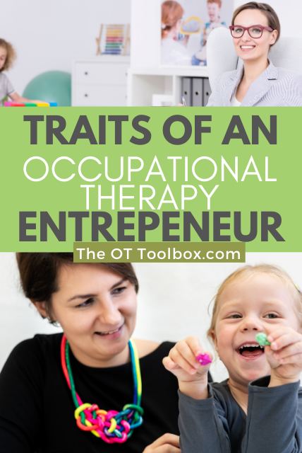 Traits of an occupational therapy entrepreneur