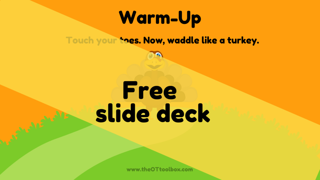 Turkey theme gross motor slide deck for occupational therapy interventions