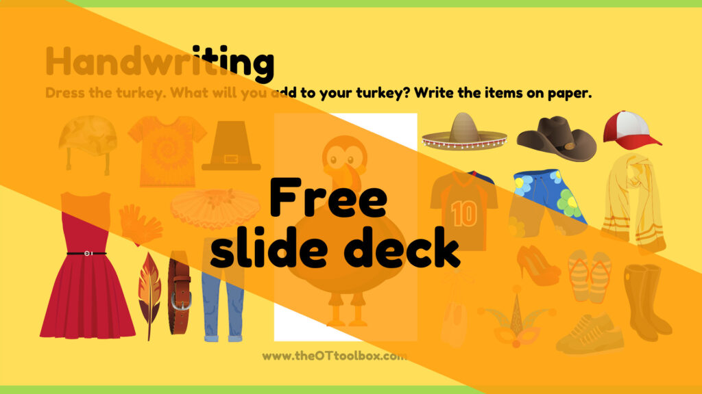 Turkey theme handwriting slide deck for occupational therapy interventions
