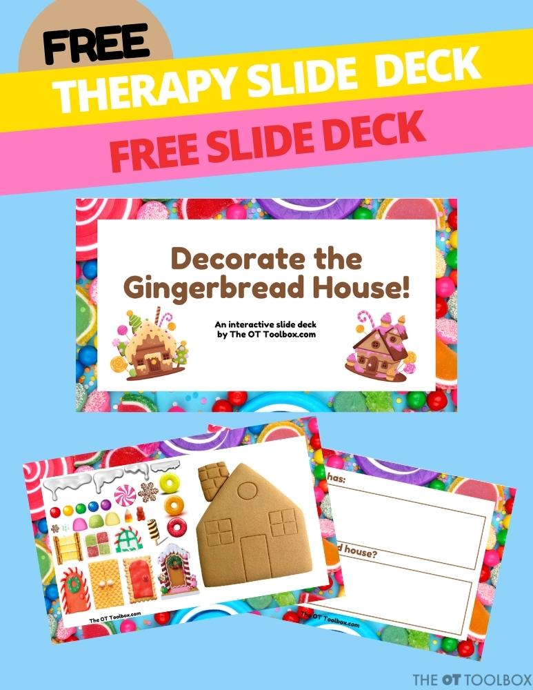 Decorate a gingerbread house virtual activity for occupational therapy interventions and fun therapy ideas.