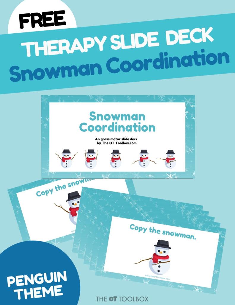 Snowman Bilateral Coordination Slide Deck