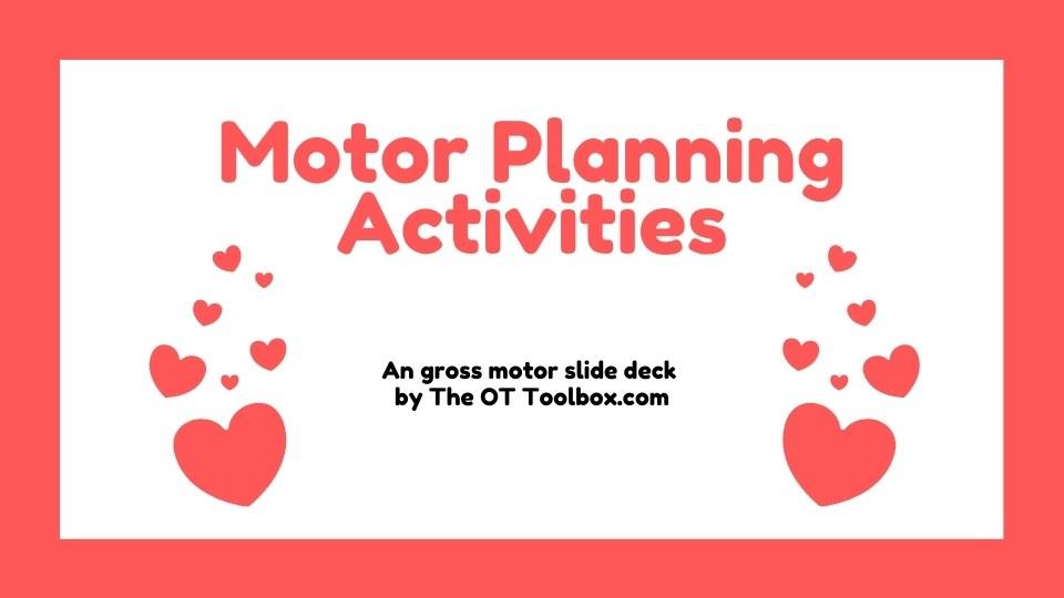Valentines Day motor planning activities