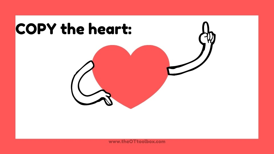 Copy the heart motor planning exercise