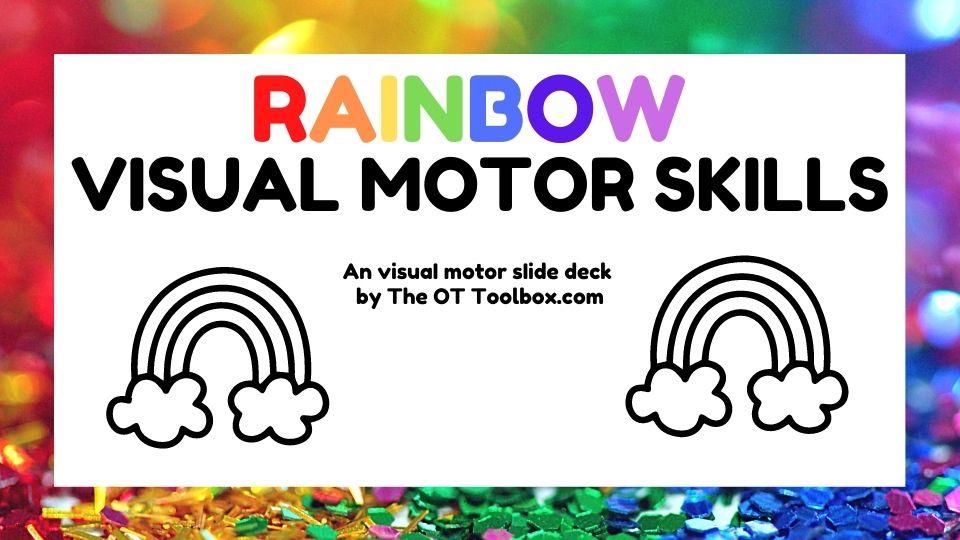 Rainbow visual motor skills slide deck
