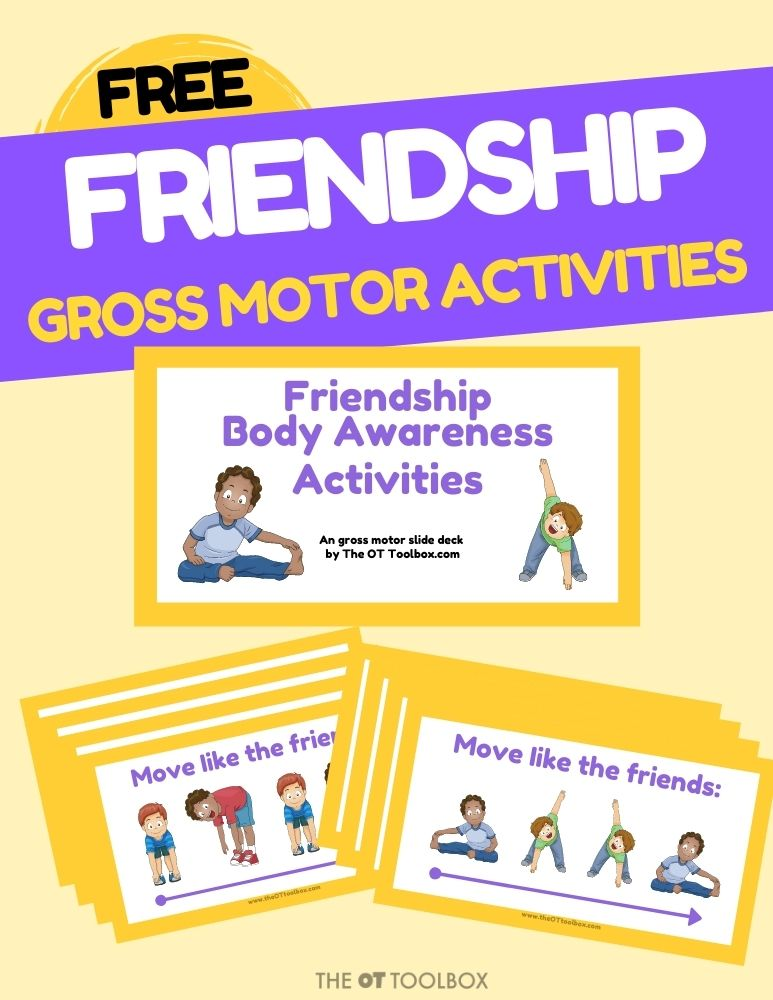 Friendship skills for personal space and body awareness using gross motor activities in a free therapy slide deck.
