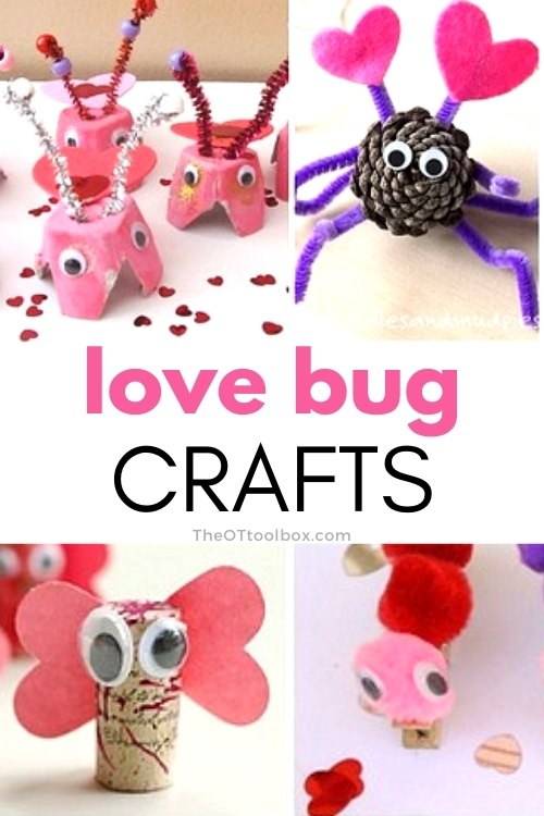 Love bug craft ideas for kids that help to build fine motor skills with a love bug valentines craft theme.