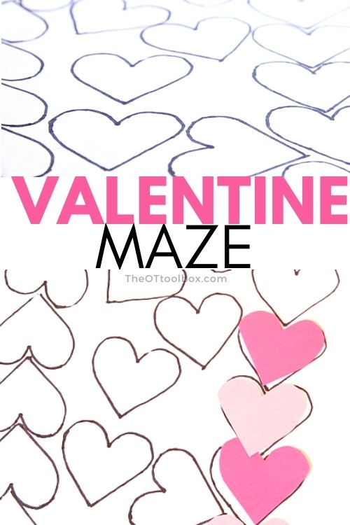 Valentine's Day Maze for working on visual motor skills in occupational therapy interventions with limited materials, perfect for  virtual therapy at home.
