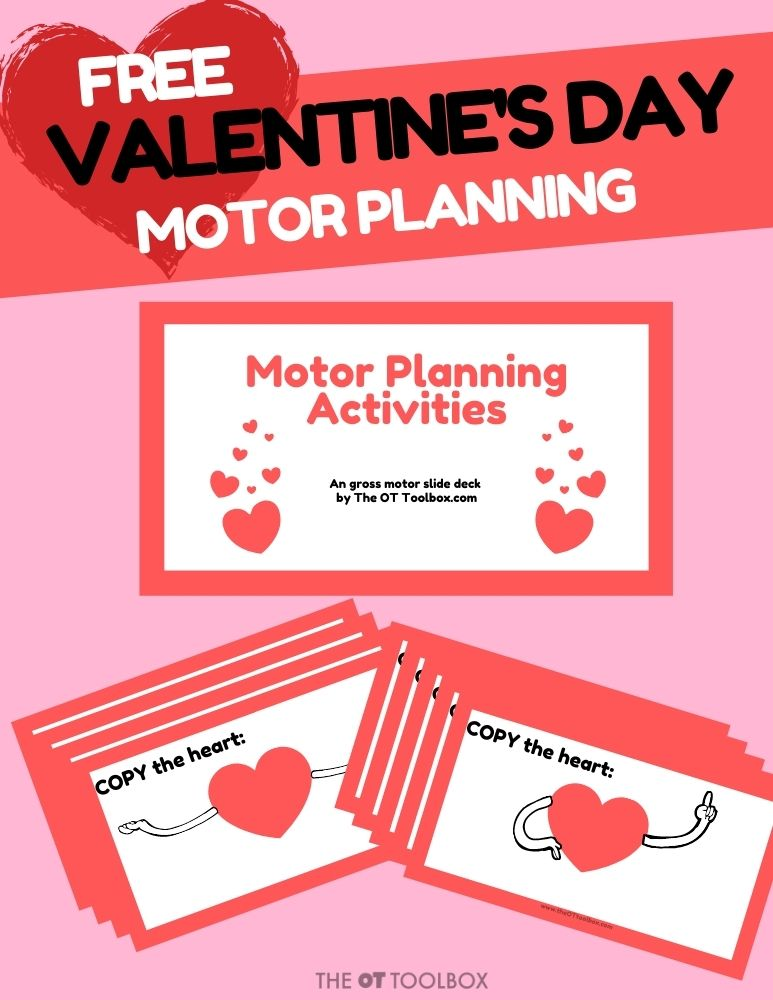 Valentines day gross motor slide deck for helping kids with movement, motor planning, coordination, and other gross motor skills.