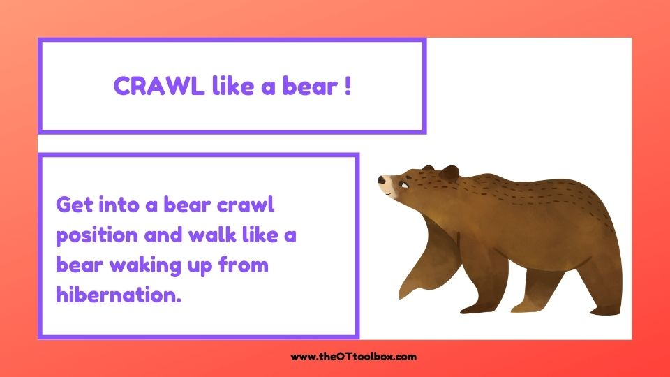 Spring heavy work activities for teletherapy include crawling like a bear that is waking up from hibernation.