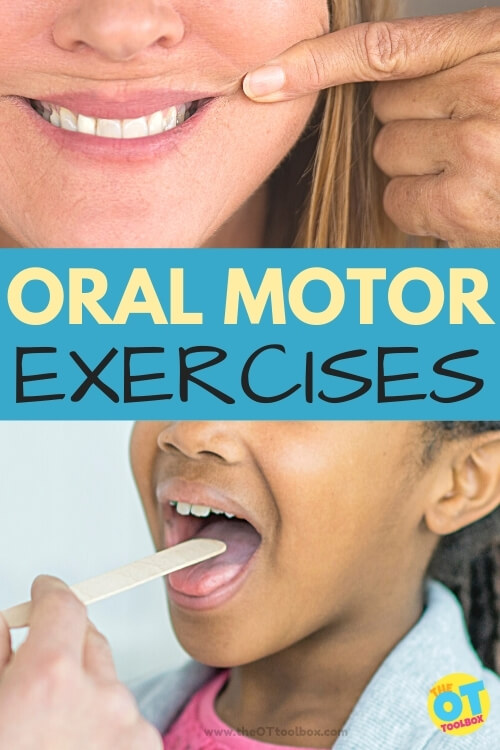 Oral motor exercises and activities for kids