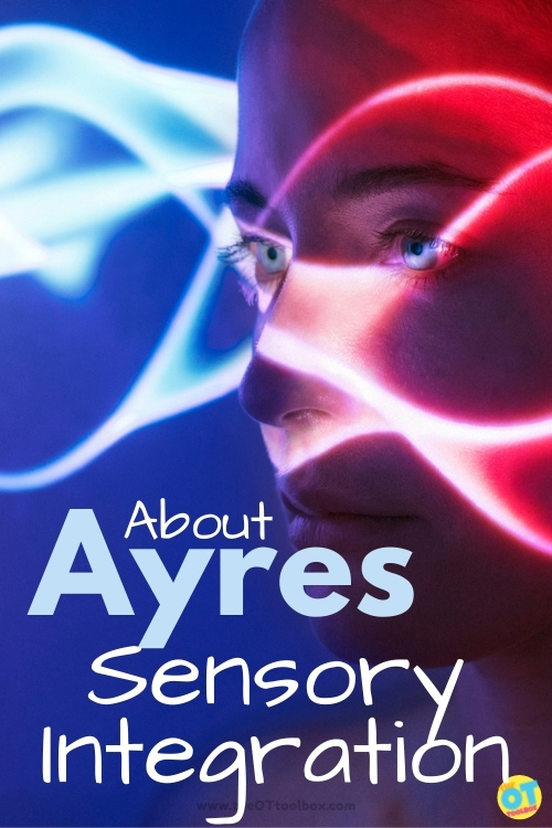 Ayres sensory integration and how this specialized sensory treatment impacts kids with sensory processing needs.