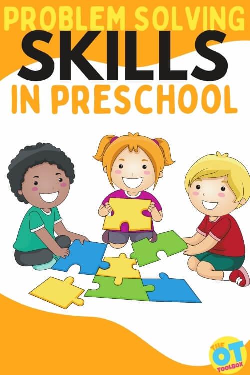 Problem solving skills in preschool