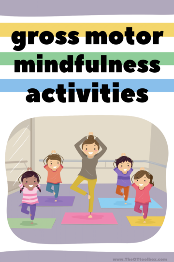 Gross motor mindfulness activities for children